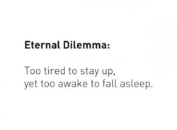 Eternal Dilemma: 