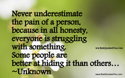 Never underesümate 