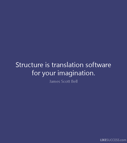 Structure is translation software 