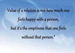 Value ofa relation is not how much one 
