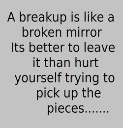 A breakup is like a 