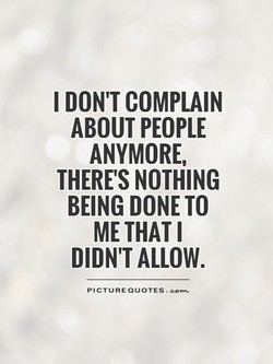I DON'T COMPLAIN 