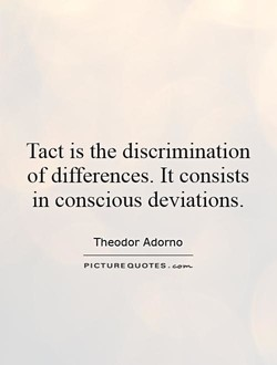 Tact is the discrimination 