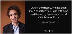 Outlier are those who have been 