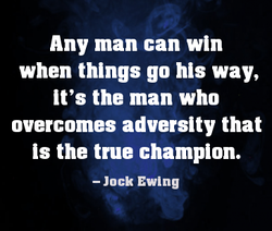 Any man can win 