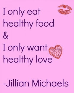 I only eat
