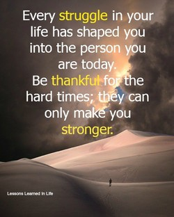 Every struggle in your 