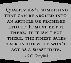 QUALITY ISN 'T SOMETHING 