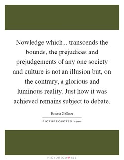 Nowledge which... transcends the 
