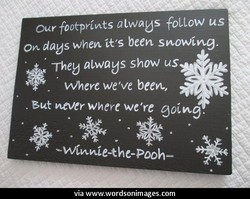 our footprints alwaus follow us 