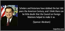 Scholars and historians have dubbed the last 100 