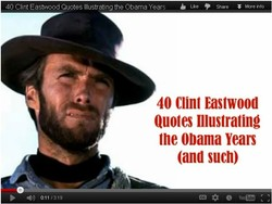 40 Clint EasMi00d Quotes Illustrating the Obama Years 