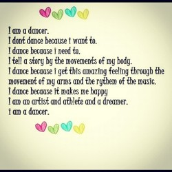 am a dancer. 