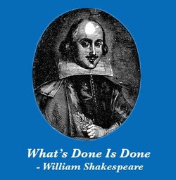 What's Done Is Done