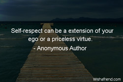 Self-respect can be a extension of your 
