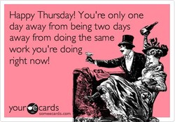 Happy Thursday! You're only one 