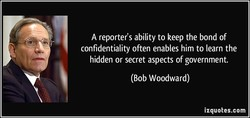A reporter's ability to keep the bond of
