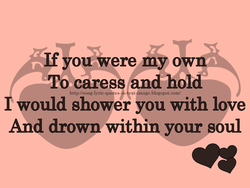If you were my own 