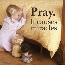 Pray. 