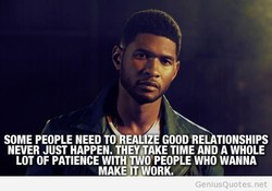 SOME PEOPLE NEEDTO EALZ GOODRE TIONSHIPS 