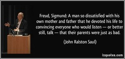 Freud, Sigmund: A man so dissatisfied with his 