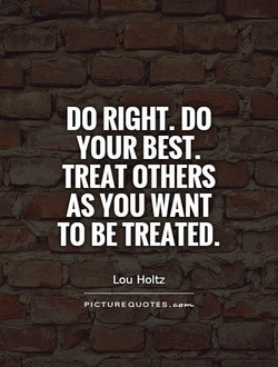 DO RIGHT. DO 