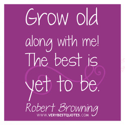Grow old 
