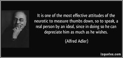 It is one of the most effective attitudes of the 