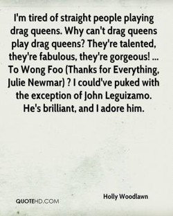 I'm tired of straight people playing 