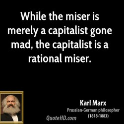 While the miser is