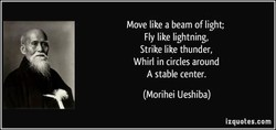 Move like a beam of light; 