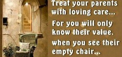 Tteat your parents 