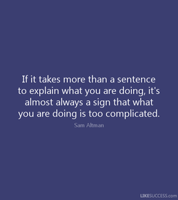 If it takes more than a sentence 