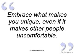 Embrace what makes 