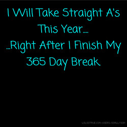 I Take Straight As 