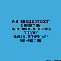 WHAT IS THE SECRET OF SUCCESS? 