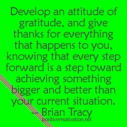 Develop an attitude of 
