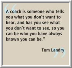 A coach iS someone Who tells 