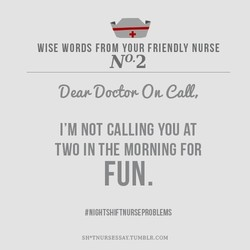 WISE WORDS FROM YOUR FRIENDLY NURSE 
