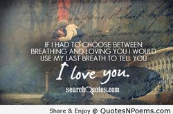 IF I HAD TÖCHOOSE BETWEEN 