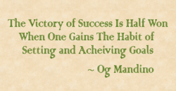 The Victory of Success Half Won 