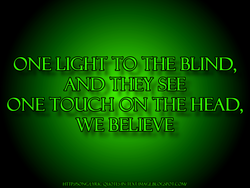 ONE LIGHT TO THE BLIND, 
