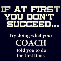 IF AT FIRST 