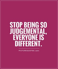 STOP BEING SO 