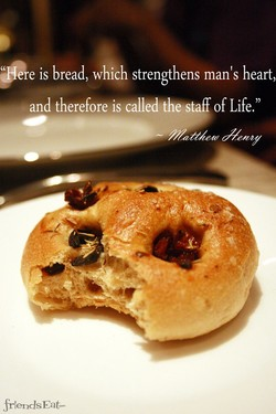 is bread, which strengthens man's heart,