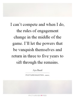 I can't compete and when I do, 