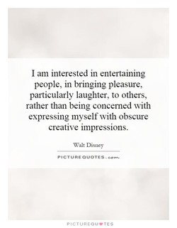 I am interested in entertaining 