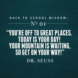 BACK TO SCHOOL WISDOM: 