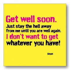 Get well soon. 