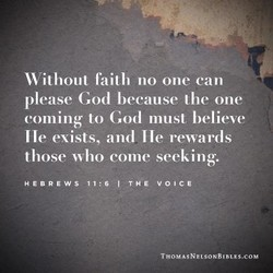 Without faith no one can 
